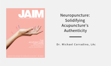 Neuropuncture: Solidifying Acupuncture's Authenticity
