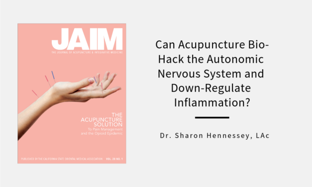 Can Acupuncture Bio-Hack the Autonomic Nervous System and Down-Regulate Inflammation?